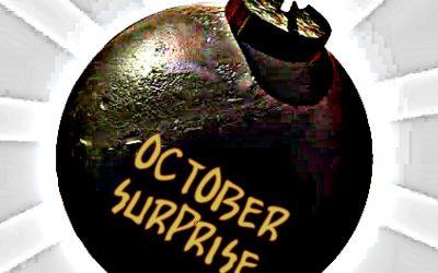 """La """"Sorpresa di Ottobre"""""""